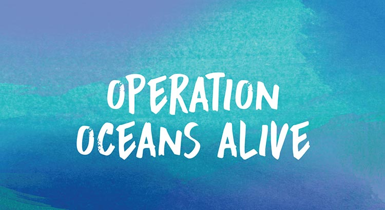 Operation Oceans Alive